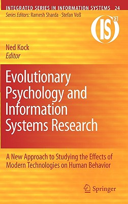 Evolutionary Psychology and Information Systems Research By Kock, Ned (EDT)