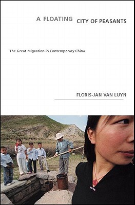A Floating City of Peasants By Van Luyn, Floris-jan/ Ringold, Jeannette K. (TRN)